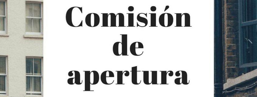 Comisión de apertura